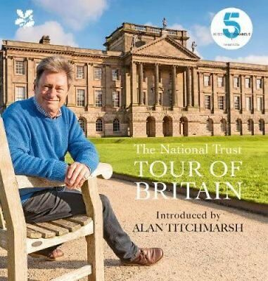 National Trust Tour of Britain by Alan Titchmarsh 9781911358190 (Hardback, 2017)