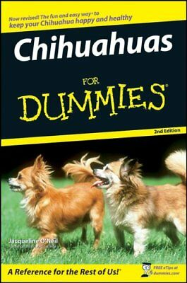 Chihuahuas For Dummies by Jacqueline O'Neil 9780470229675 (Paperback, 2007)