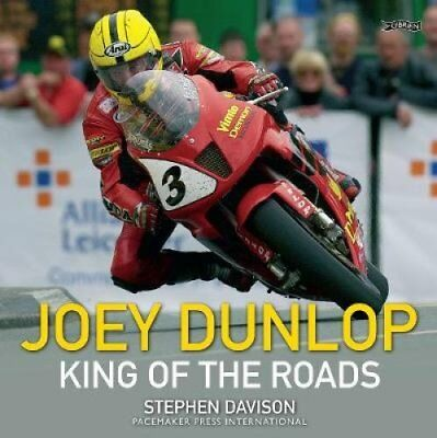 Joey Dunlop King of the Roads by Stephen Davison 9781788490429 (Paperback, 2018)