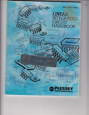 Plessey Semiconductors Linear Integrated Circuit (IC) Handbook Data Book 1985