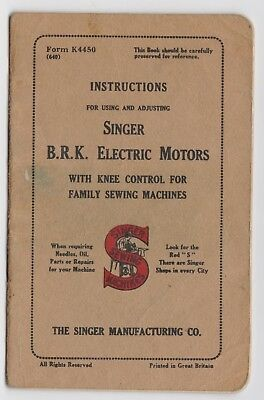 Instruction manual booklet Singer Sewing Machine model B.R.K. electric motor