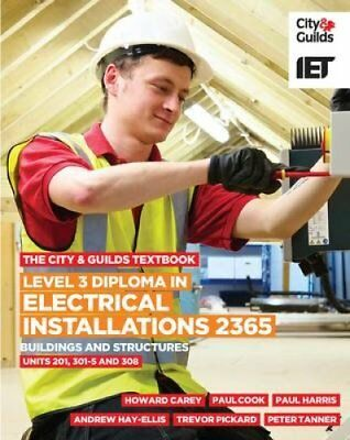 Level 3 Diploma in Electrical Installations (Buildings and Stru... 9780851932835