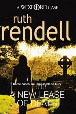A New Lease Of Death (A Wexford Case) by Ruth Rendell 9780099534792