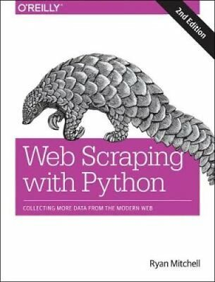 Web Scraping with Python, 2e by Ryan Mitchell (Paperback, 2017)