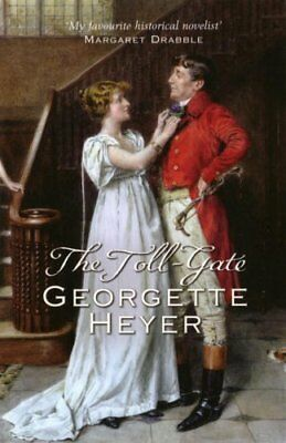 The Toll-Gate by Georgette Heyer 9780099476368 (Paperback, 2005)