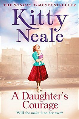 A Daughter's Courage by Neale, Kitty Book The Cheap Fast Free Post