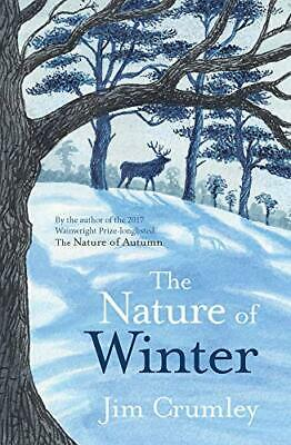 The Nature of Winter by Jim Crumley Book The Cheap Fast Free Post