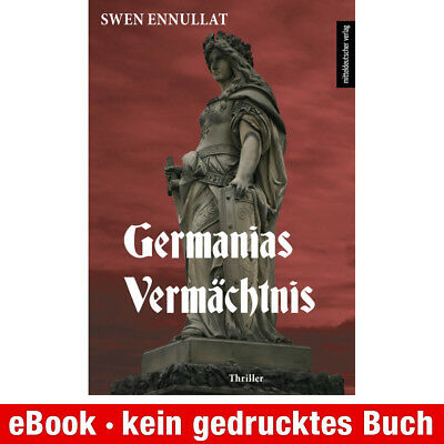 eBook-Download (EPUB) ★ Swen Ennullat: Germanias Vermächtnis