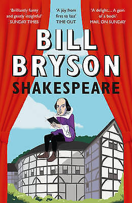Shakespeare: The World As A Stage by Bryson, Bill