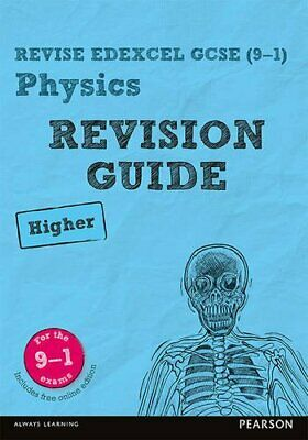Revise Edexcel GCSE (9-1) Physics Higher Revision Guide: (w... by Johnson, Penny