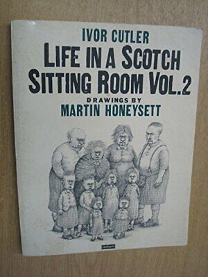 Life in a Scotch Sitting Room, Vol.2 by Cutler, Ivor Paperback Book The Cheap