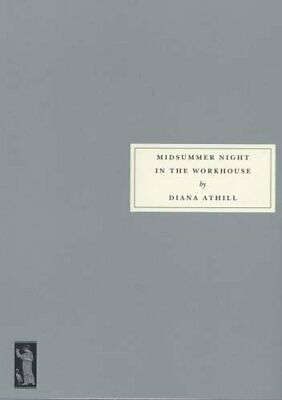 Midsummer Night in the Workhouse by Athill, Diana Paperback Book The Cheap Fast
