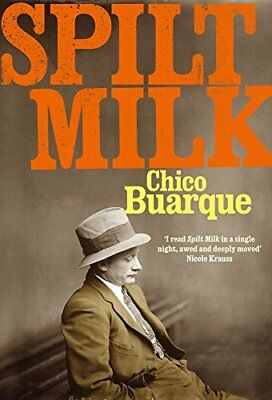 Spilt Milk by Buarque, Chico Book The Cheap Fast Free Post