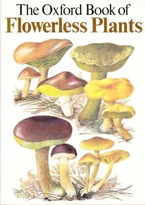Oxford Book of Flowerless Plants by Brightman, Frank H. Hardback Book The Cheap