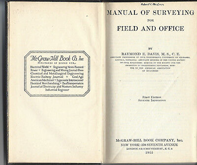"""""""Manual of Surveying for Field and Office"""" – Raymond Davis - 1915"""