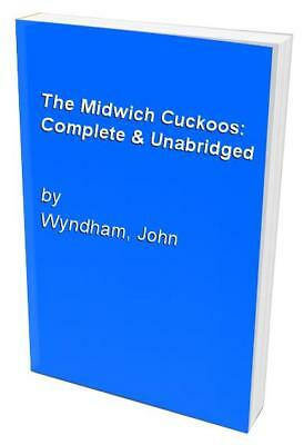 The Midwich Cuckoos: Complete & Unabridged by Wyndham, John Audio cassette Book