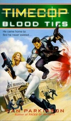 Blood Ties (Timecop) by Parkinson, Dan Paperback Book The Cheap Fast Free Post