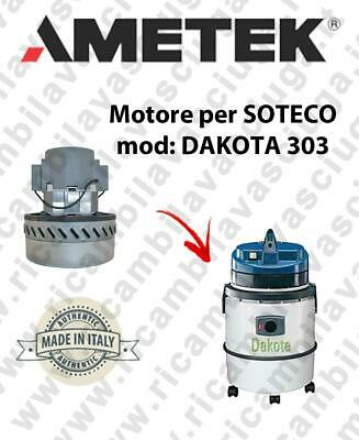 DAKOTA 303 Vacuum motor AMETEK for vacuum cleaner SOTECO