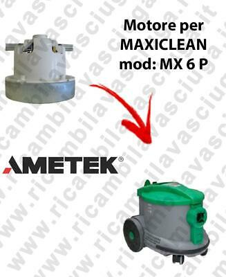 MX 6 P AMETEK Vacuum motor for vacuum cleaner MAXICLEAN