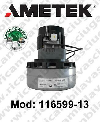 Vacuum motor 116599-13 LAMB AMETEK for scrubber dryer