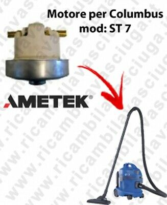 ST 7  VACUUM MOTOR AMETEK for vacuum cleaner COLUMBUS