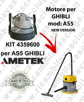 4359600 KIT AMETEK Vacuum motor for vacuum cleaner per GHIBLI AS5