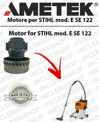 E SE 122 Vacuum motor AMETEK  for vacuum cleaner wet and dry STIHL