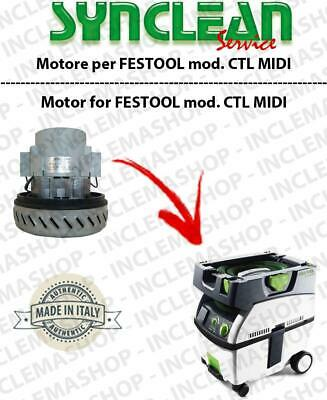 CTL Midi Vacuum motor SYNCLEAN  for vacuum cleaner FESTOOL