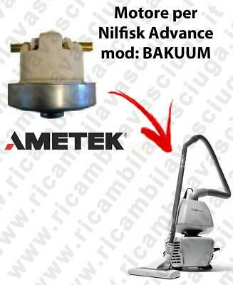 Bakuum  Ametek Vacuum Motor for vacuum cleaner Nilfisk Advance