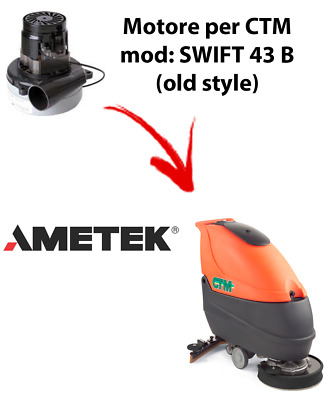 SWIFT 43B Old Style Vacuum motor AMETEK for scrubber dryer CTM
