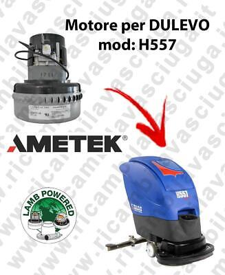 H557 LAMB AMETEK vacuum motor for scrubber dryer DULEVO