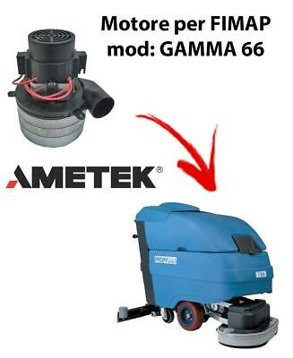 GAMMA 66 Vacuum motors AMETEK Italia for scrubber dryer FIMAP