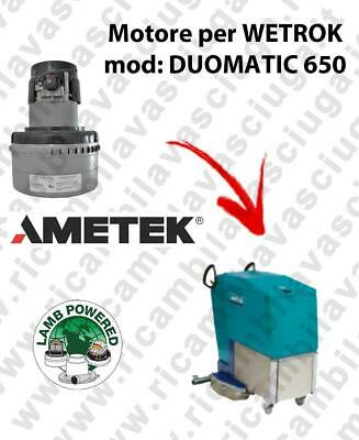 DUOMATIC 650 LAMB AMETEK vacuum motor for scrubber dryer WETROK
