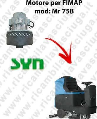 Mr 75 B Vacuum motor SY N for scrubber dryer Fimap