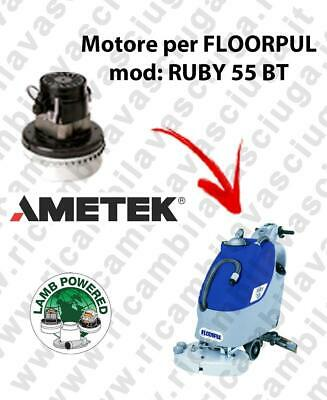 RUBY 55 BT LAMB AMETEK vacuum motor for scrubber dryer FLOORPUL