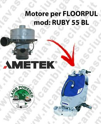 RUBY 55 BL LAMB AMETEK vacuum motor for scrubber dryer FLOORPUL