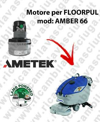 AMBER 66 LAMB AMETEK vacuum motor for scrubber dryer FLOORPUL