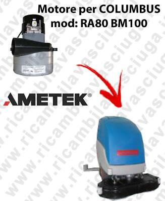 RA80 BM100 LAMB AMETEK vacuum motor for scrubber dryer COLUMBUS