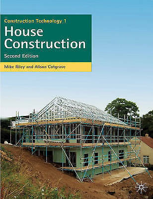 Construction Technology 1: House Construction (Building & Surveying-ExLibrary