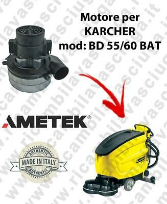 BD 55/60 Ametek vacuum motor for scrubber dryer KARCHER