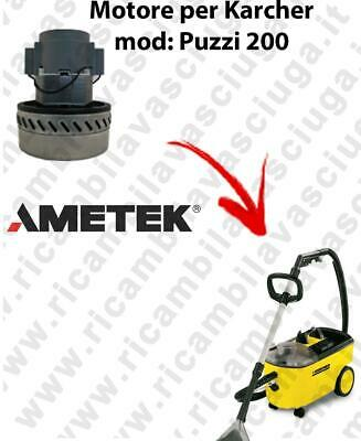 PUZZI 200 VACUUM MOTOR AMETEK for vacuum cleaner KARCHER