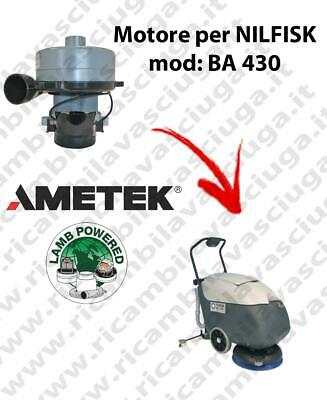 BA 430 Vacuum motor LAMB AMETEK for scrubber dryer NILFISK