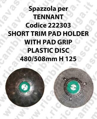 SHORT TRIM PAD HOLDER WITH PAD GRIP for scrubber dryer TENNANT code 222303
