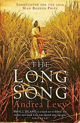 The Long Song: Shortlisted for the Man Booker Prize... by Levy, Andrea Paperback