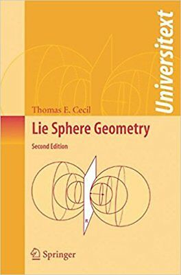 Lie Sphere Geometry: With Applications To Submanifolds, 2Nd -9780387746555