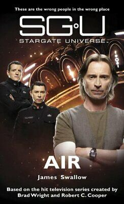 Stargate Universe: Air by Swallow, James Paperback Book The Cheap Fast Free Post