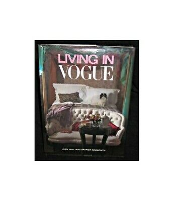 Living in Vogue by Kinmouth, Patrick Hardback Book The Cheap Fast Free Post