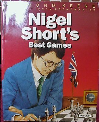Nigel Short's Best Games (The Batsford Chess Library) by Keene, Raymond Book The