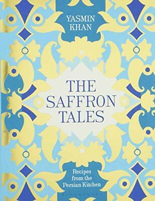 The Saffron Tales: Recipes from the Persian Kitchen by Khan, Yasmin Book The