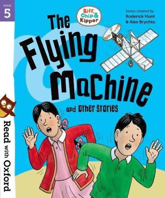 Roderick Hunt-Read With Oxford: Stage 5: Biff, Chip And Kipper: The Fly BOOK NEW
